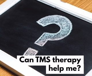 Can TMS therapy help me?